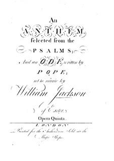 Anthem 'Hear me O God' and Ode 'Vital Spark', Op.5: Anthem 'Hear me O God' and Ode 'Vital Spark' by William Jackson