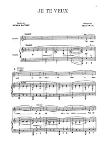 Je te veux: For voice and piano by Erik Satie