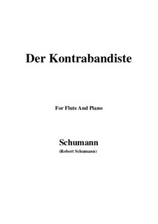 Spanish Folk Songs, Op.74: No.10 El Contrbandista (The Smuggler), for Flute and Piano by Robert Schumann