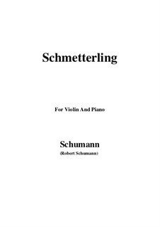 No.2 Butterfly: For Violin and Piano by Robert Schumann