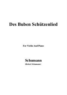 No.26 Des Buben Schützenlied: For Violin and Piano by Robert Schumann