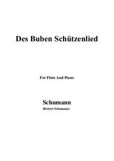 No.26 Des Buben Schützenlied: For Flute and Piano by Robert Schumann