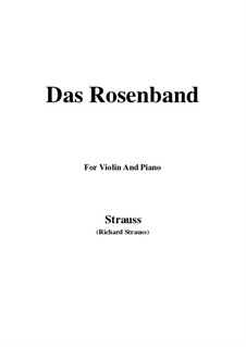 4 Lieder, Op.36: No.1 Das Rosenband, for Violin and Piano by Richard Strauss