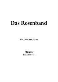 4 Lieder, Op.36: No.1 Das Rosenband, for Cello and Piano by Richard Strauss