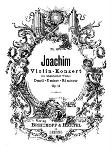 Violin Concerto in the Hungarian Style, Op.11: Full score by Joseph Joachim