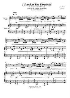 Ich steh mit einem Fuss im Grabe, BWV 156: No.1 I Stand At The Threshold for Soprano Sax & Piano by Johann Sebastian Bach