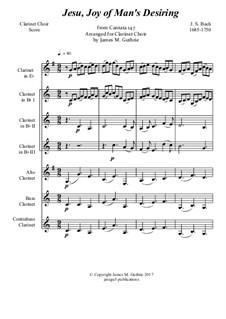 Jesu, Joy of Man's Desiring: For Clarinet Choir by Johann Sebastian Bach