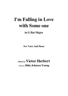 I'm Falling in Love with Someone: G flat Major by Victor Herbert