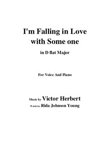 I'm Falling in Love with Someone: D flat Major by Victor Herbert