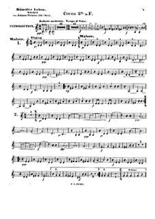 Artist's Life, Op.316: French horn II part by Johann Strauss (Sohn)