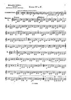 Artist's Life, Op.316: French horn IV part by Johann Strauss (Sohn)