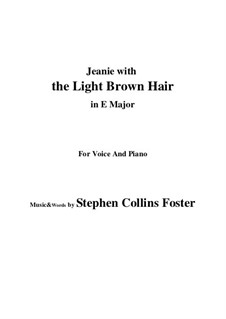 Jeanie with the Light Brown Hair: E Major by Stephen Collins Foster