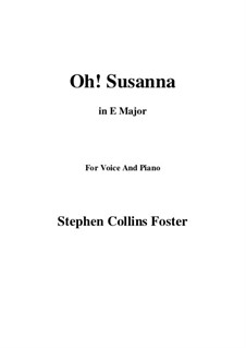 Oh! Susanna: E Major by Stephen Collins Foster