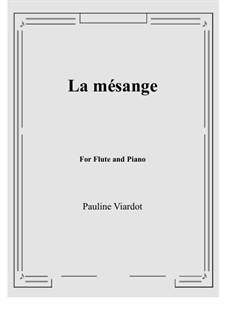 La mésange: For Flute and Piano by Pauline Viardot