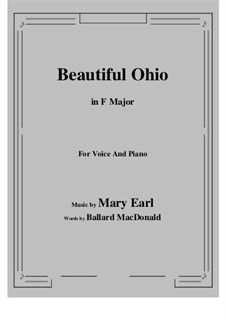 Beautiful Ohio. Song: F Major by Robert A. King