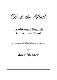 Deck the Hall: For Saxophone Quartet by folklore