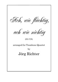 Ach, wie flüchtig, ach wie nichtig: For Trombone Quartet by Johann Crüger
