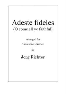 Adeste Fideles: For Trombone Quartet by folklore