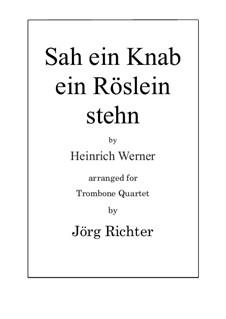Heidenröslein (Sah ein Knab ein Röslein stehn): For Trombone Quartet by Heinrich Werner