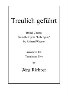 Bridal Chorus: For Trombone Trio by Richard Wagner
