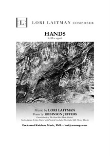 Hands for SATB a cappella (priced for 10 copies): Hands for SATB a cappella (priced for 10 copies) by Lori Laitman