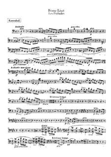 Symphonic Poem No.3 'Les préludes' for Orchestra, S.97: Double bass part by Franz Liszt