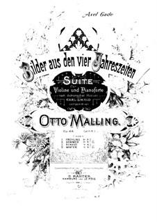 Bilder aus den vier Jahreszeiten. Suite für Violine und Klavier, Op.68: Score by Otto Malling
