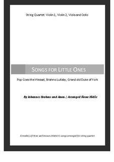 Songs for Little Ones: For strings quartet by Johannes Brahms, folklore