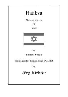 Hatikvah: For Saxophone Quartet by Samuel Cohen
