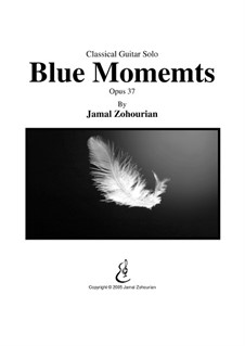 Blue Moments, Op.37: Blue Moments by Jamal Zohourian