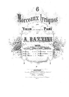 Six Lyric Pices. Bavardage, Op.35 No.4: Score for Violin and Piano by Antonio Bazzini