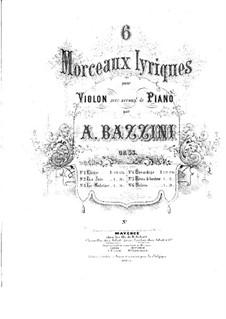 Six Lyric Pices. Bavardage, Op.35 No.4: Violin Part by Antonio Bazzini
