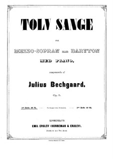 Twelve Songs for Mezzo-Soprano or Baritone and Piano, Op.5: Twelve Songs for Mezzo-Soprano or Baritone and Piano by Julius Bechgaard