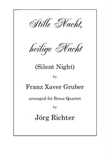 For ensemble instruments version: For Brass Quartet by Franz Xaver Gruber