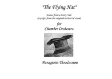 The Flying Hat: For chamber orchestra (excerpts), Op.34 by Panagiotis Theodossiou