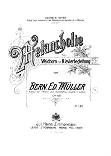 Melancholia for French Horn and Piano, Op.68: Score by Bernhard Eduard Müller