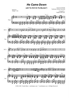 He Came Down (with Go Tell It On The Mountain): For Bb-Clarinet solo and Piano by folklore