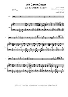 He Came Down (with Go Tell It On The Mountain): For Cello solo and Piano by folklore