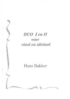 Duo I en II - voor viool en altviool: Duo I en II - voor viool en altviool by Hans Bakker