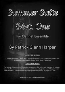 Summer Suite for Clarinet Ensemble: Movement 1 by Patrick Glenn Harper
