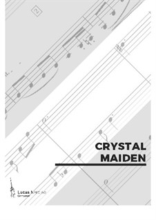 Crystal Maiden, Op.7: Crystal Maiden by Lucas Narciso
