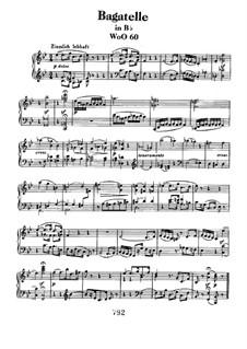 Bagatelle in B Flat Major, WoO 60: For piano by Ludwig van Beethoven