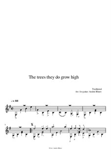 The Trees They Do Grow High: The Trees They Do Grow High by folklore