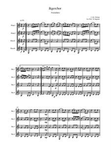 Act III, No.15 Hunter's Choir: For wind ensemble by Carl Maria von Weber