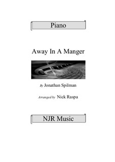 Away in a Manger: For piano by Jonathan Edwards Spilman