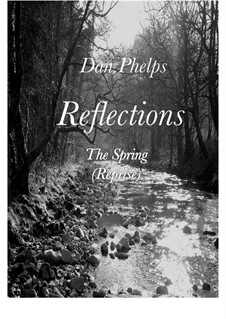 The Spring (Reprise): The Spring (Reprise) by Dan Phelps