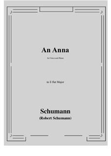 An Anna: E flat Major by Robert Schumann