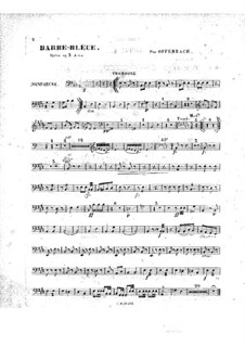 Barbe-bleue (Bluebeard): Trombone part by Jacques Offenbach