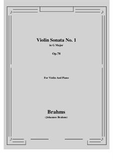 Sonata for Violin and Piano No.1 in G Major, Op.78: Score, parts by Johannes Brahms