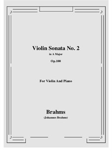 Sonata for Violin and Piano No.2 in A Major, Op.100: Score by Johannes Brahms